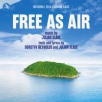 Free As Air Original 2014 London Cast CD